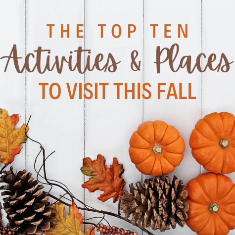 Top 10 Activities and Places to Visit this Fall